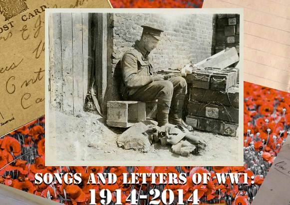 Songs and Letters of WWI: 1914-2014