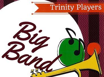 Trinity Players Presents: Big Band